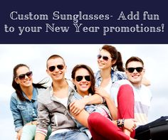 Promotional Sunglasses- The Veritable Gifts For The New Year Promotional Mix! #customsunglass #promotionalproduct #addfun #newyearpromotion