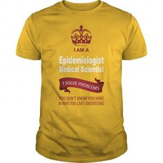 Epidemiologist Medical Scientist T Shirts, Hoodie. Shopping Online Now ==►…