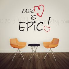 Our love is epic wall decal vinyl wall decal wall by ValdonImages