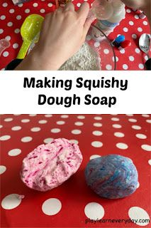 Making Squishy Dough Soap - Play and Learn Every Day Educational Activities, Fun Activities, Childs Farm, Pure Soap, Home Learning, Baby Oil, Business For Kids, Food Coloring, Soap Making