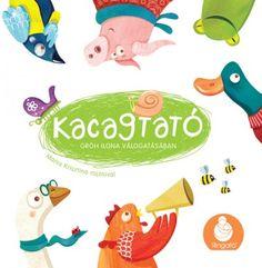 15+1 kedvencünk - Könyvek a legkisebbeknek - Minimatiné Eric Carle, Book Design, Yoshi, Kids Rugs, Cover, Books, Fictional Characters, Libros, Kid Friendly Rugs