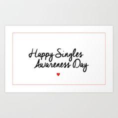 Happy Singles Awareness Day Anti Valentine