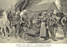 Boer War -- British troops burning a 'treacherous' burger's farm