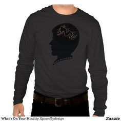 What's On Your Mind Tee Shirt