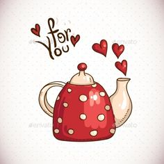 Doodle Greeting Card with red teapot and hearts vector image on VectorStock Valentines Day Drawing, Happy Valentines Day, Valentines Design, Image Positive, Red Teapot, Tea Art, Hand Art, Drawing For Kids, Coffee Art