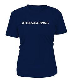 Hashtag Thanksgiving Thanksgiving T Shirt