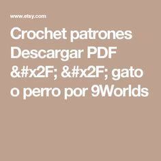 Crochet patrones  Descargar PDF / / gato o perro por 9Worlds
