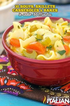 30 Minute Meals: Casseroles, Skillets and Soups