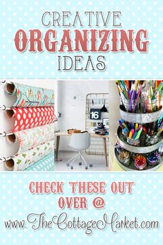 Creative Organizing Ideas - The Cottage Market