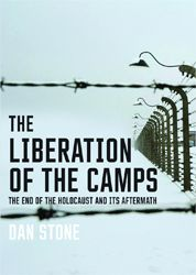 Following the deliverance of the Jews from the hands of the Nazis, Dan Stone argues, there was little joy or relief among the freed prisoners.