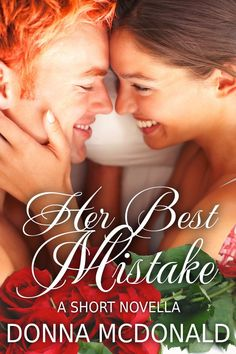Historical Romance Writer and Lover of Books...Vikki Vaught: HerBest Mistake by Donna McDonald   http://smile.a...