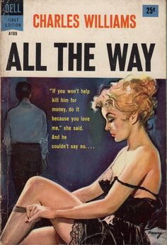 """All the Way - Charles Williams. Cover art by Ernest """"Darcy"""" Chiriaka."""