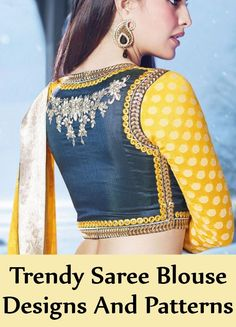 8 Trendy Saree Blouse Designs And Patterns