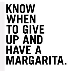Know When to Give Up & Have a #Margarita | Definitely on a #TequilaTuesday | Ice Cube #Chandigarh
