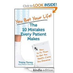 With each of the 10 Mistakes Every Patient Makes, Torrey offers loads of practical information to help patients get better, safer healthcare. ""