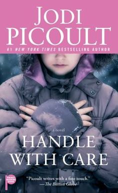 Handle With Care by Jodi Picoult. Such a good book! Sometimes this author bugs me -LOL - just too long & drawn out, however I could not put this book down..very interesting