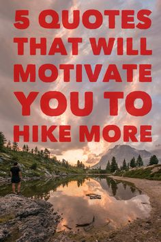A few of our favorite inspirational quotes about the outdoors.