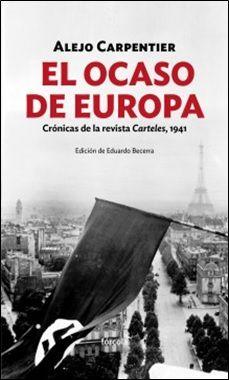 El ocaso de Europa Alejo Carpentier