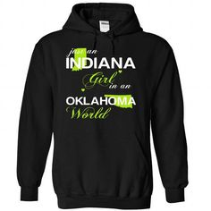(INJustXanhChuoi001) Just An Indiana Girl In A Oklahoma - #shirt #shirt fashion. LIMITED AVAILABILITY => https://www.sunfrog.com/Valentines/-28INJustXanhChuoi001-29-Just-An-Indiana-Girl-In-A-Oklahoma-World-Black-Hoodie.html?68278