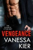 Free Kindle Book -   Vengeance: The SSU Book 1 (The Surgical Strike Unit)
