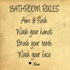Vinyl saying for kids' bathroom @Kristy Elkins Scentsy Star Independent Consultant