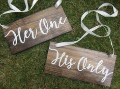♥♥If ordering multiple items, we always refund shipping overages the day we print your shipping label. If you would like a quote prior to purchasing multiple items, please contact us with the items you would like and the address they will be shipped to!♥♥♥ ------------------------------------------------  ~His One, Her Only Sign Set~  This listing is for a set of 2 hand painted signs. The signs are stained a color of your choice, then hand painted with the phrases Her One and His Only in…