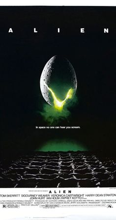 Alien (1979) The commercial vessel Nostromo receives a distress call from an unexplored planet. After searching for survivors, the crew heads home only to realize that a deadly bioform has joined them. Sigourney Weaver, Tom Skerritt, John Hurt...12b