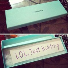 A Perfect Break Up Gift. Actually this is really mean but funny! If it doesn't happen to me that is lol