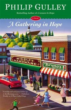 A gathering in Hope by Philip Gulley. Click on the image to place a hold on this item in the Logan Library catalog.