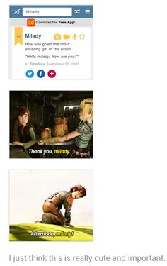 """Hiccup also calls Astrid """"milady"""" in Gift of the Night Fury. Yes, I think this is cute and important."""