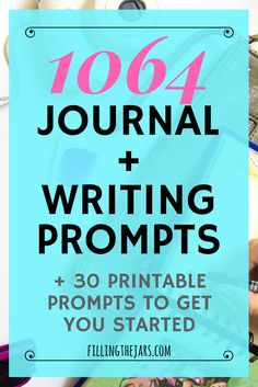 More than 1000 journal prompts | { +30 printable writing prompts } Journaling helps you let go of what's in your head and get on with life. Click through for over 1000 journal prompts... | www.fillingthejars.com