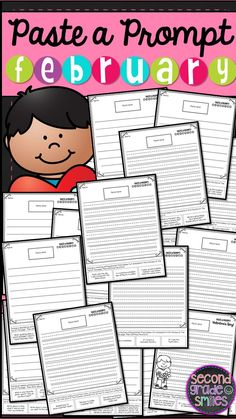 February Paste a Prompt (Writing Prompts) - motivate reluctant writers by offering elements of choice while still ensuring that students practice personal narrative, informative/expository, opinion, descriptive, and creative writing $