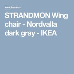 STRANDMON Wing chair - Nordvalla dark gray - IKEA #HomeAppliancesBrochure