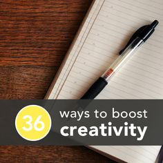 Here we've got 36 ways to fire up that creative spark, from writing by hand to visiting a foreign country. Try (at least) one today!