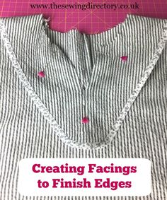 Technique on creating facings Sewing Tips, Sewing Hacks, Sewing Tutorials, Sewing Ideas, Sewing Projects, Edge Stitch, Slip Stitch, Dress Making Patterns, Pattern Cutting