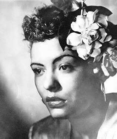Billie Holiday- Gorgeous timeless woman. I want to celebrate the beauty of black women and women of color. Yes, there is Audrey and Princess Grace but there is also Dorothy Dandridge, Lena Horne and Lola Montes. Billie, you're my hair inspiration