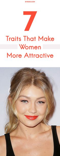 """The 7 traits that are """"most attractive"""" to men"""