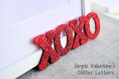 happy valentines day! - Cute DIY Glitter Letters