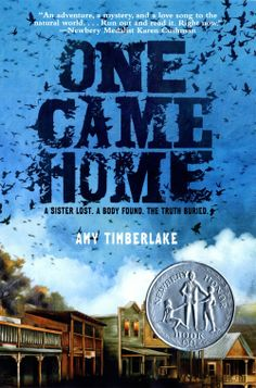 """One Came Home / Amy Timberlake """"In 1871 Wisconsin, thirteen-year-old Georgia sets out to find her sister Agatha, presumed dead when remains are found wearing the dress she was last seen in, and before the end of the year gains fame as a sharpshooter. Newbery Award, Newbery Medal, Ya Books, Great Books, Books To Read, American Library Association, Award Winning Books, Award Winner, American Literature"""