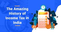 Read about the amazing History of Income Tax in India.Get complete information about historical source of Income Tax laws and Income Tax Act in India. Income Tax Return, Goals, Iphone, History, Learning, Amazing, Recipes, Ideas, Frases