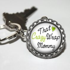 Newly listed product in our store Promotional Adver... available on our website http://nannygoatscloset.myshopify.com/products/crazy-wrap-mommy-direct-sales-marketing-key-chain?utm_campaign=social_autopilot&utm_source=pin&utm_medium=pin