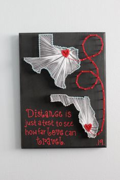Create your own custom state string art with a heart over your home state connected with the heart of a loved one or your new home. Makes a great