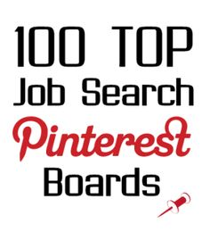Honored to be ranked as one of the Top 100 Pinterest Boards for Job Searching in 2014!