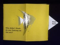 Fishy Tales by Linda Johnson. Canson translucent color paper & Hanji Korean paper. Sewn binding, pop-up folds w/ pull tabs. 2004. An experiment in pop-up & pull tab mechanisms. Series of fish jokes printed on translucent papers & folded so answers are hidden until viewer pulls the tab opening a cut-out fish shape. Joke answer printed inside. Each joke can be read in a traditional book format or the entire structure can be fully opened creating a multi-chambered fish complete w/ head & tail.