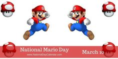 March 10, 2017 – NATIONAL MARIO DAY – NATIONAL BLUEBERRY POPOVER DAY – NATIONAL PACK YOUR LUNCH DAY – NATIONAL WOMEN AND GIRLS HIV/AIDS AWARENESS DAY
