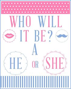 For your gender reveal baby shower, enjoy this incredibly cute