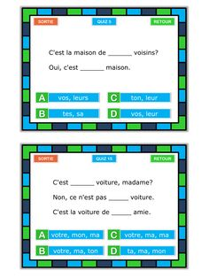 Les déterminations possessifs: here you will find an engaging and  self checking powerpoint quiz plus task cards in one set. There are 20 different task cards with fill in the blank exercises for all French possessive adjectives in singular and plural. Some require students to look for contextual clues to fill in the correct adjectives. The powerpoint quiz has 20 slides.