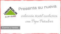 Colección textil diseñada por Leroy Merlin y Pepe Peñalver