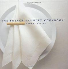 The French Laundry Cookbook by Thomas Keller, Deborah Jones / TX719 .K35 1999 / http://catalog.wrlc.org/cgi-bin/Pwebrecon.cgi?BBID=13322286