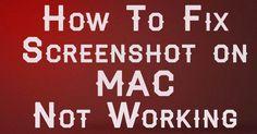 Fix Screenshot on MAC Not Working [SOLUTION] ~ My Knowledge Idea